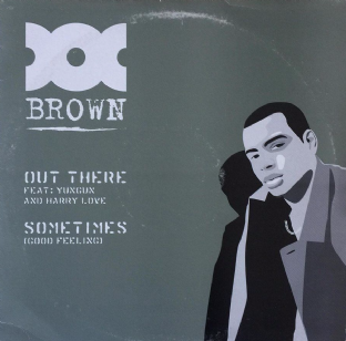 "Doc Brown ‎- Out There/Sometimes (12"") (VG/G++)"